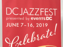 Everything You Need to Know About the 15th Annual DC Jazz Fest, June 7 – 16, 2019